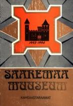 Saaremaa Muuseumi kaheaastaraamat 1993 - 1994